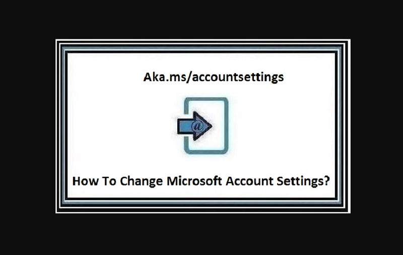 Aka.ms Account settings